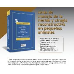 ATLAS DE MANEJO DE LA HERIDA Y CIRUGÍA RECONSTRUCTIVA EN PEQUEÑOS ANIMALES