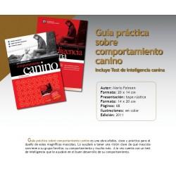 GUÍA PRÁCTICA SOBRE COMPORTAMIENTO CANINO.  INCLUYE TEST DE INTELIGENCIA CANINA