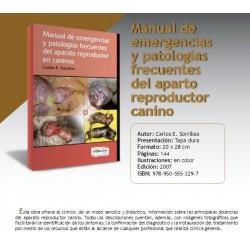 MANUAL DE EMERGENCIAS Y PATOLOGÍAS FRECUENTES DEL APARATO REPRODUCTOR EN CANINOS.