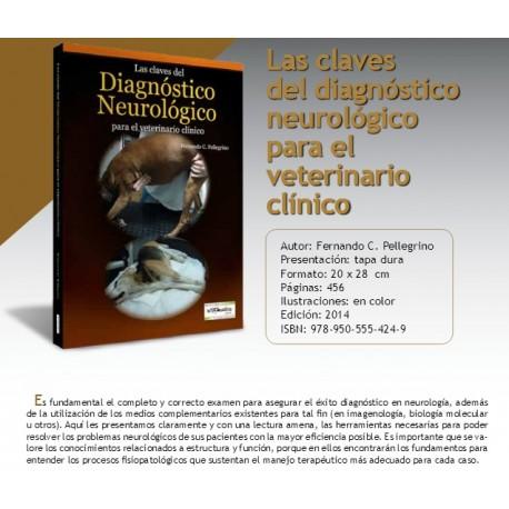 LAS CLAVES DEL DIAGNÓSTICO NEUROLÓGICO PARA EL VETERINARIO CLÍNICO